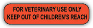 B-2 Medication Instruction Sticker - For Veterinary Use Only