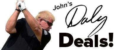 John's Daly Deal