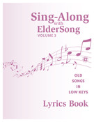 SING-ALONG with ELDERSONG, Volume 3 - Lyrics Book