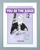 YOU BE THE JUDGE - Volume 2