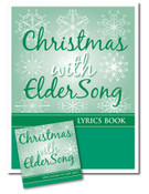 CHRISTMAS with ELDERSONG - CD and Lyrics Book