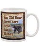 An Old Bear lives here with his Honey/Cute Coffee Mug