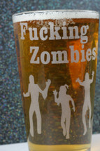 Engraved Pint Glass Etched with Fucking Zombies