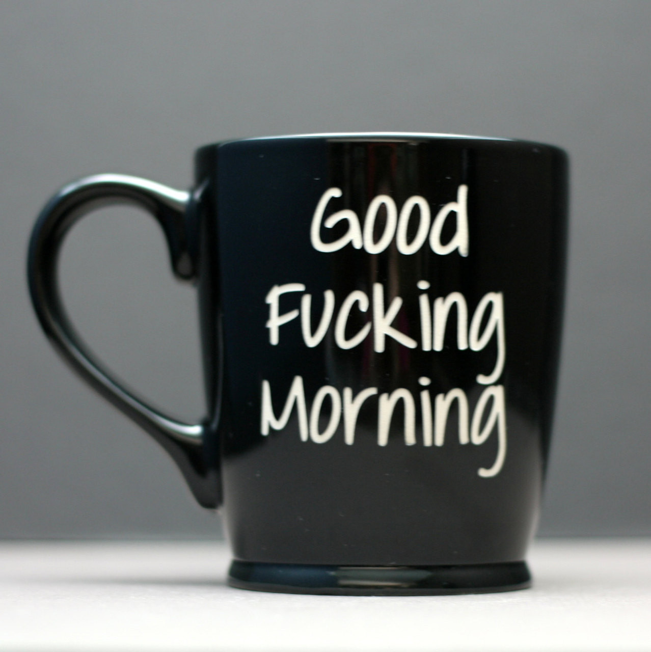 Good fucking morning