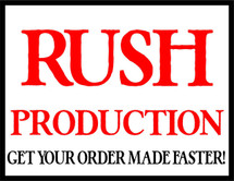 RUSH Production - Get your item made faster!
