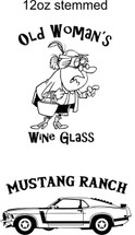 Custom listing for Karla - 3 12oz wine glasses 1 stemmed with old lady and 2 stemless with mustang
