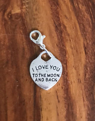 Resell for 6.00 or more I love you to the moon and back  Lobster clasp bauble charm Style #ILMBB011818g