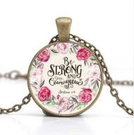 resell for 15.00 or more Be Strong and Courageous. Joshua 1:9 18 inch antiqued brass chain with Bible Verse Pendant. Style #BSCN042618