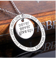 "resell for 12.00 or more 20"" silver tone chain Positive Affirmation necklace Never Never Give Up / Love Dream Hope Trust. Style #NNGUN112118"
