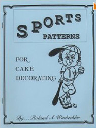 SPORTS PATTERNS FOR CAKE DECORATING BY ROLAND WINBECKLER