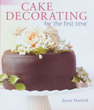 CAKE DECORATING/THE FIRST TIME