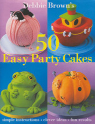 50 EASY PARTY CAKES-DEB.BROWN