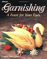 Garnishing - A Feast for Your Eyes Book --Discontinued
