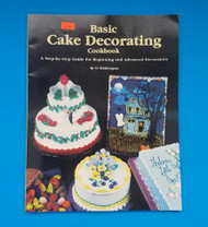 Basic Cake Decorating Cookbook By Vi Whittington--Discontinued