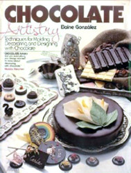 Chocolate Artistry Book By Elaine Gonzalez