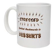 MUG-STRESSED IS DESSERTS BKWRD