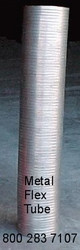 "Metal Flex Tube 6"" Diameter Price Per Foot"