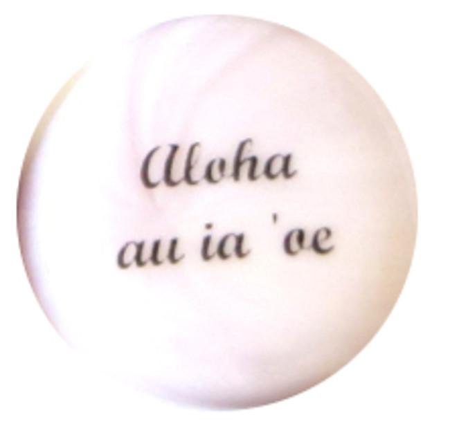 Aloha au ia 'oe from Lifeforce Glass, Inc.