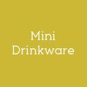 Mini Drinkware