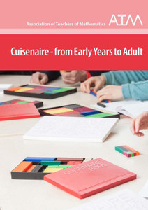 Cuisenaire - from Early Years to adult