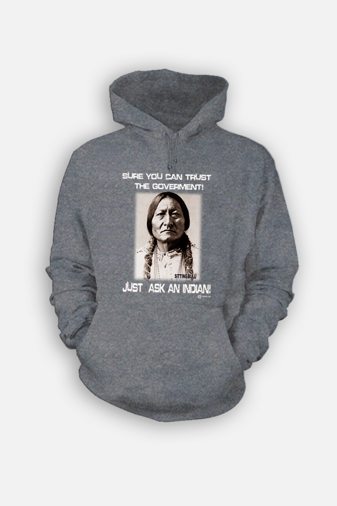Just Ask, Sitting Bull Hoody