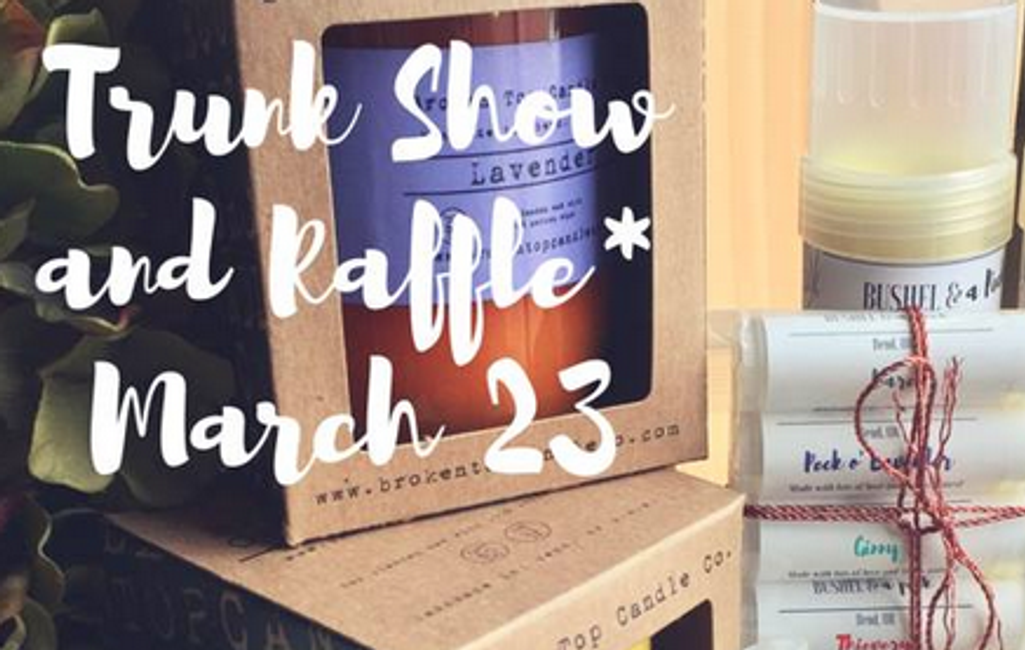 Trunk Show and Benefit Raffle March 23rd