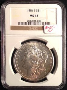 1881-S MORGAN DOLLAR NGC CERTIFIED MS 62 NICE TONING ON FRONT