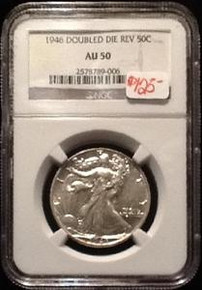 1946 DOUBLED DIE REVERSE 50C WALKING LIBERTY HALF DOLLAR AU 50 NGC