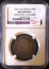 1892 COLUMBIAN 50C UNC DETAILS IMPROPERLY CLEANED NGC CERTIFIED