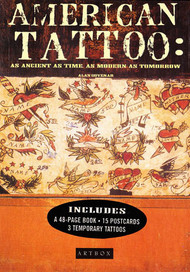 American Tattoo: As Ancient as Time, As Modern as Tomorrow