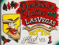 Downtown Tattoo  Las Vegas Hand-Painted Flash, Vol. 1