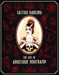 Tattoo Darling: The Art of Angelique Houtkamp