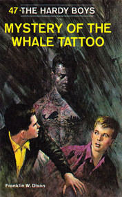 Mystery of the Whale Tattoo Hardy Boys #47