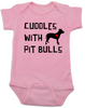 Cuddles with Pit Bulls Onesie, Pit Bull Love Infant bodysuit, Babies Best Friend, Love-a-bull Onesie, personalized dog lover onesie, cute pit bull baby clothes, badass dog onsie, Pit Bull Best Friend, pink