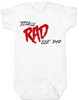 Rad like Dad, Totally RAD, 80's Baby Onesie