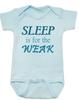 Sleep is for the weak baby onesie, sleep deprived new mom gift, funny new baby gift, Sleep is for the weak, new baby no sleep, baby won't sleep infant bodysuit, blue