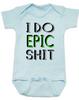 I do epic shit baby onesie, EPIC BABY, extreme baby onesie, extreme sports parents, totally epic baby gift, baby gift for epic new parents, future extreme sports player, epic baby shit onesie, blue