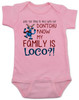 My family is crazy baby onesie, My family is loco, who you tryin to mess with ese, Loco Family baby onesie, crazy family baby onsie, funny holiday baby onesie, Loco reindeer, funny christmas baby, my family is nuts, cypress hill baby onesie, pink