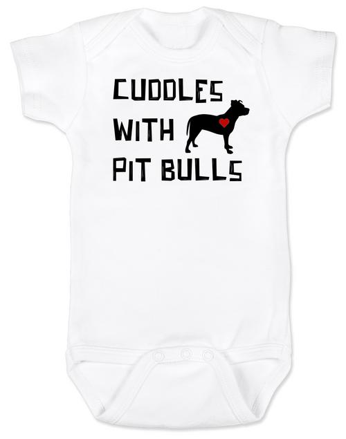 Cuddles with Pit Bulls Onesie, Pit Bull Love Infant bodysuit, Babies Best Friend, Love-a-bull Onesie, personalized dog lover onesie, cute pit bull baby clothes, badass dog onsie, Pit Bull Best Friend