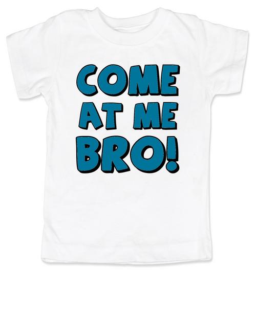 Come at me bro toddler shirt, funny tough toddler shirt, come at me bro