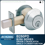 Schlage B250PD Deadlatch - Single Cylinder Outside, Holdback Turn Inside