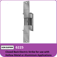 Von Duprin 6225 - Closed Back Electric Strike for use with Hollow Metal or Aluminum Applications with Mortise or Cylindrical Locks