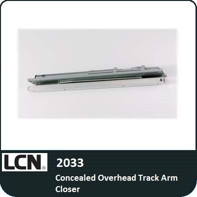 Lcn 2033 Concealed Overhead Track Arm Closer