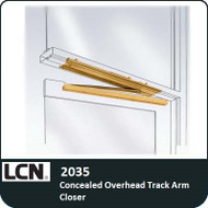 LCN 2035 - Concealed Overhead Track Arm Closer
