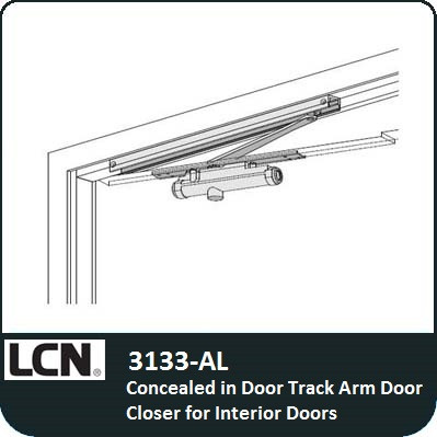 LCN 3133-AL - Concealed in DoorTrack Arm Door Closer for Interior doors  sc 1 st  Locks and Safes Online.com : door clouser - pezcame.com