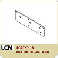 LCN 4040XP-18 Drop Plate , Pull Side Top Rail