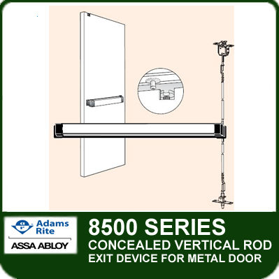 Adams Rite 8500 Concealed Vertical Rod
