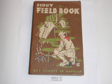 1954 Boy Scout Field Book, First Edition, Ninth Printing, near mint condition