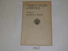1941 Thirty Years of Service - Tributes to James E. West upon his Retirement in 1941, 118 pages