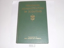 1951 Personnel Administration in Scouting, Third Edition, 8-51 Printing